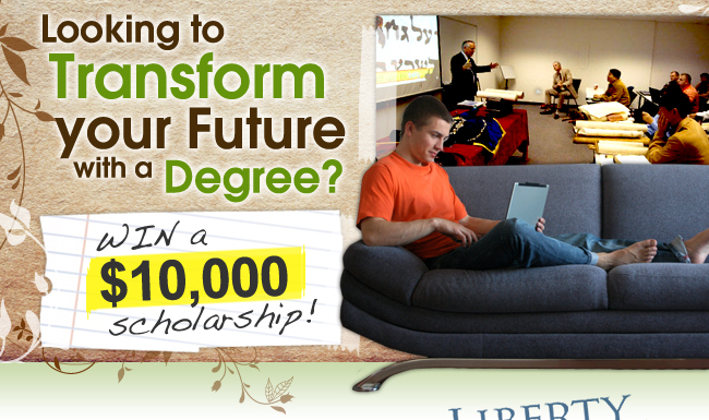Looking to Transform your Future with a Degree?  Win a $10,000 Scholarship!