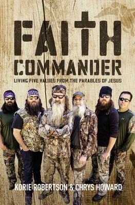 Buy your copy of Faith Commander by Korie Robertson and Chrys Howard