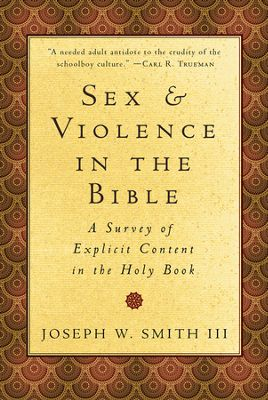 Buy your copy of Sex & Violence in the Bible