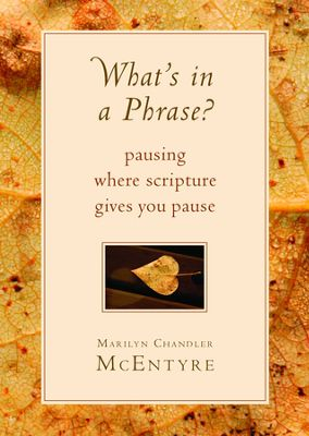 Buy your copy of What's in a Phrase? in the Bible Gateway Store