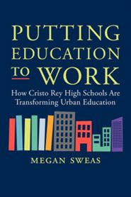 Click to buy your copy of Putting Education to Work by Megan Sweas in the Bible Gateway Store