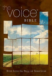 The Voice (VOICE) - Version Information - BibleGateway com